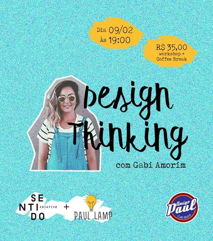 Workshop Design Thinking com Gabi Amorim