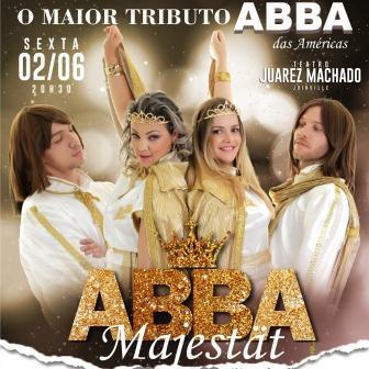 Espetáculo: ABBA Majestat.