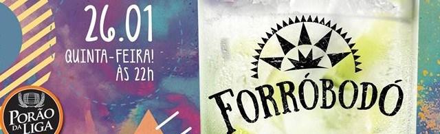 Forrobodó - Porão da Liga