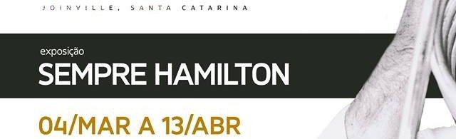 Exposição Sempre Hamilton Instituto Internacional Juarez Machado
