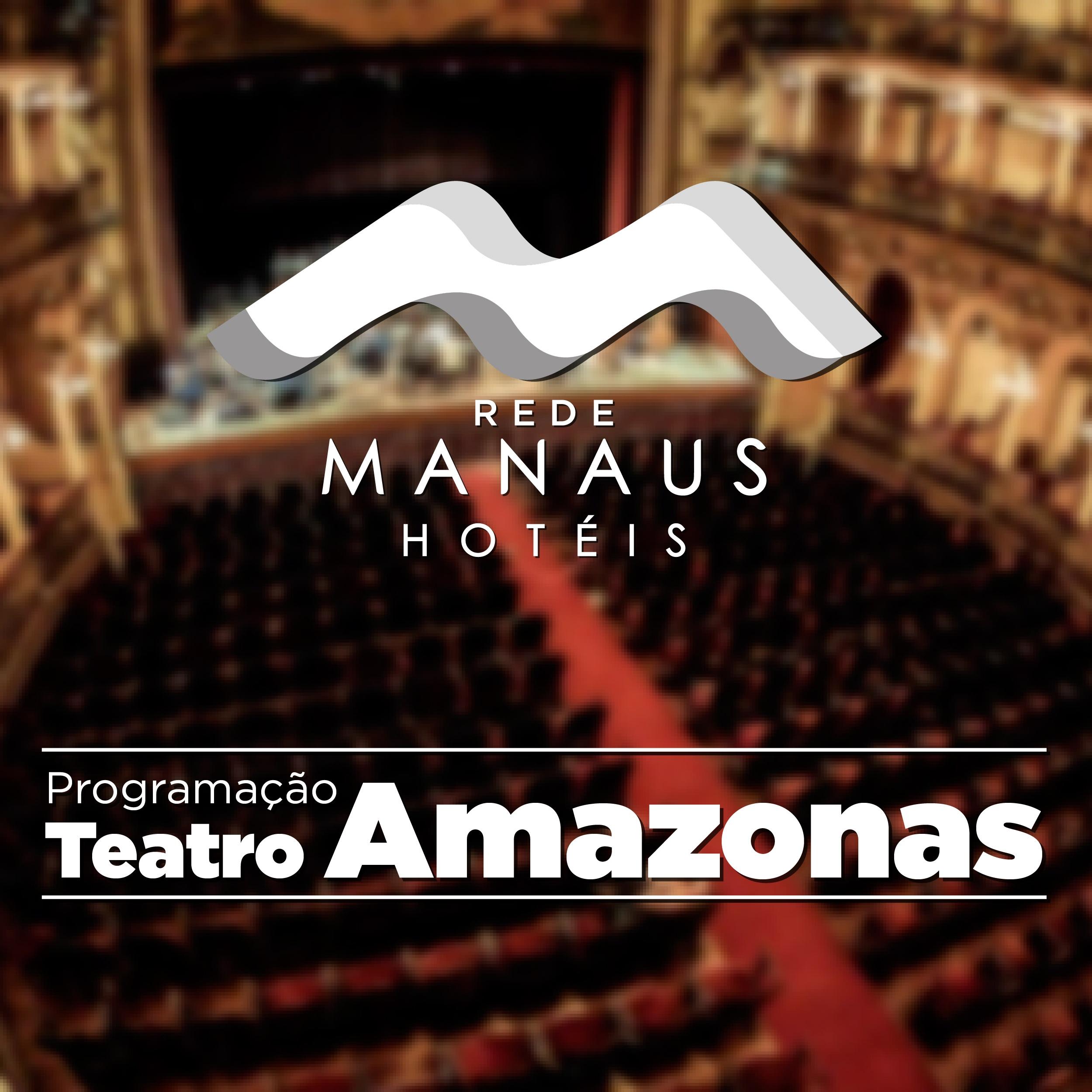 Espetáculos Teatro Amazonas